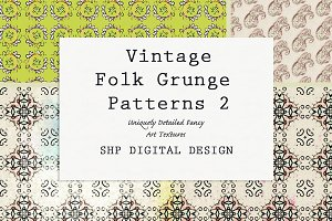 Folk Grunge Patterns: Vintage 2