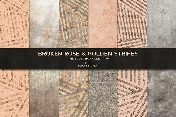 Broken Rose & Golden Stripes