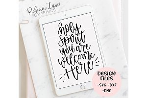 Holy Spirit you are welcome design