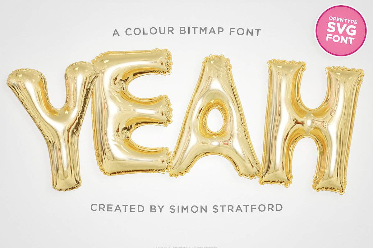 Yeah foil balloon colour font ~ Display Fonts ~ Creative Market