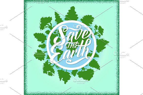 Save The Earth Poster With Planet And Green Trees