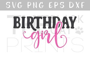 Birthday girl SVG DXF PNG EPS