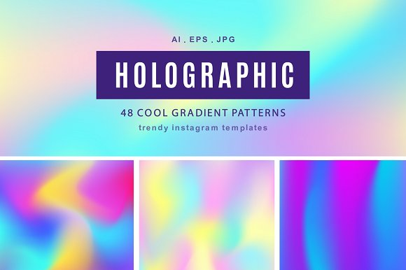 48 Holographic Gradient Patterns Set in Textures
