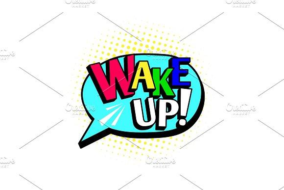 Wake Up Cartoon Speech Bubble