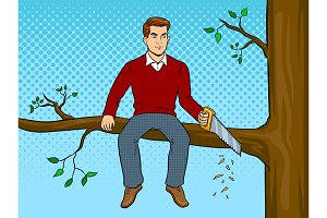 Man sawing tree branch and sit pop art vector