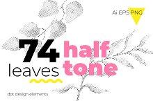 74 Halftone leaves