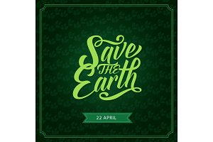 Save the Earth banner for ecology holiday design