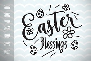 Easter Blessings SVG Vector File