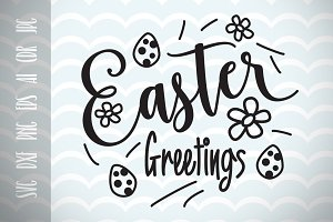 Easter Greetings SVG, Happy Easter