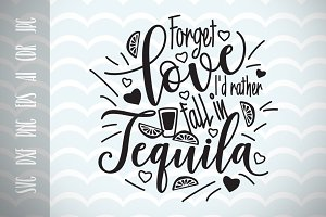 Love and Tequila SVG