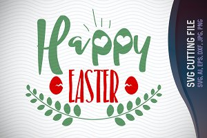 Happy Easter SVG Vector File