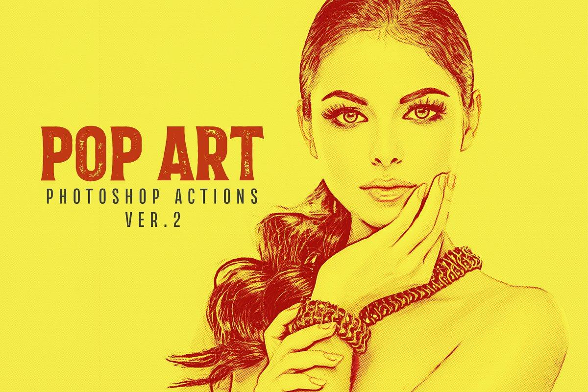 20 Pop Art Photoshop Actions Ver  2 ~ Photoshop Add-Ons ~ Creative