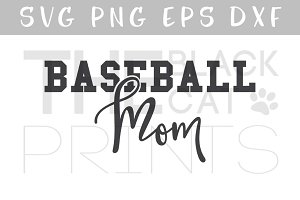Baseball mom SVG DXF PNG EPS