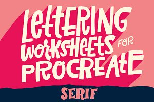 Serif Lettering Worksheet