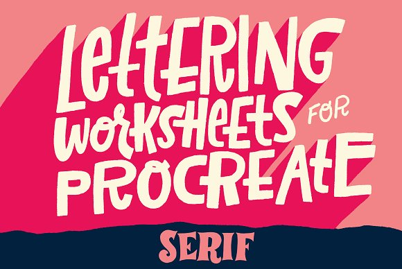 Serif Lettering Worksheet
