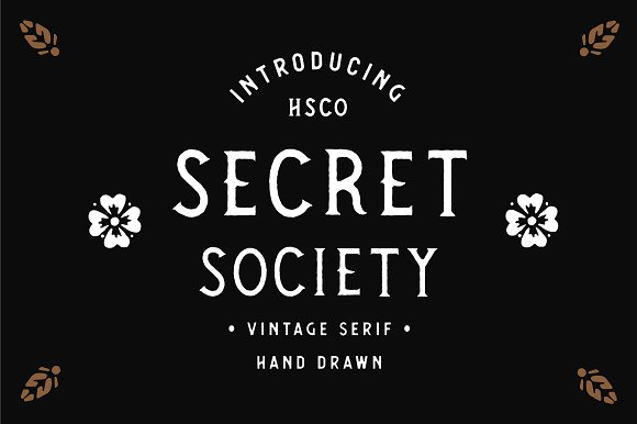 SECRET SOCIETY A Vintage Serif