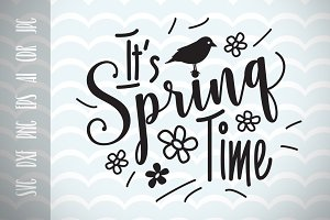 Spring Time SVG Vector Cut File
