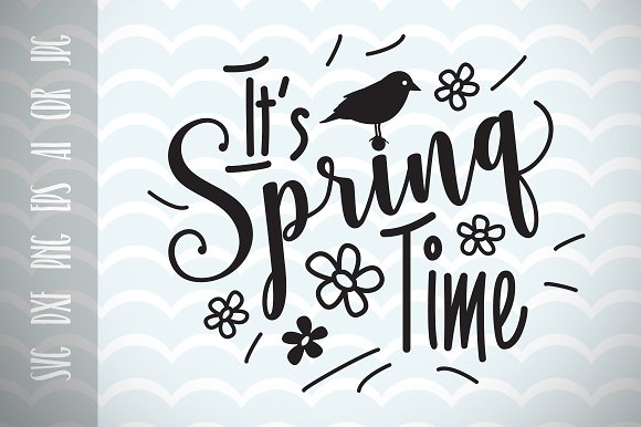 Spring Time SVG Vector Cut File
