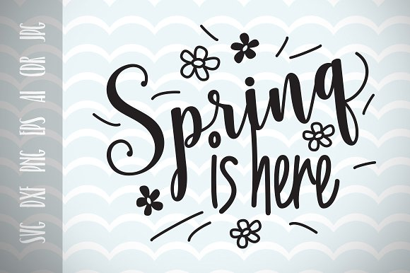 Spring Is Here Spring Time SVG