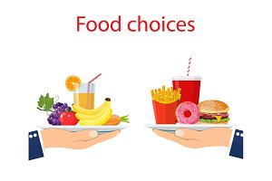 Food choice. Healthy and junk eating.