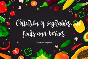 Vegetables, fruits and berries