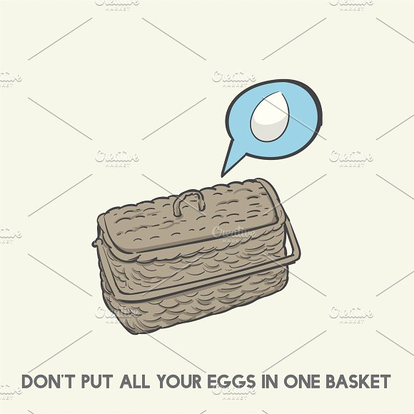 Don't Put All Your Eggs