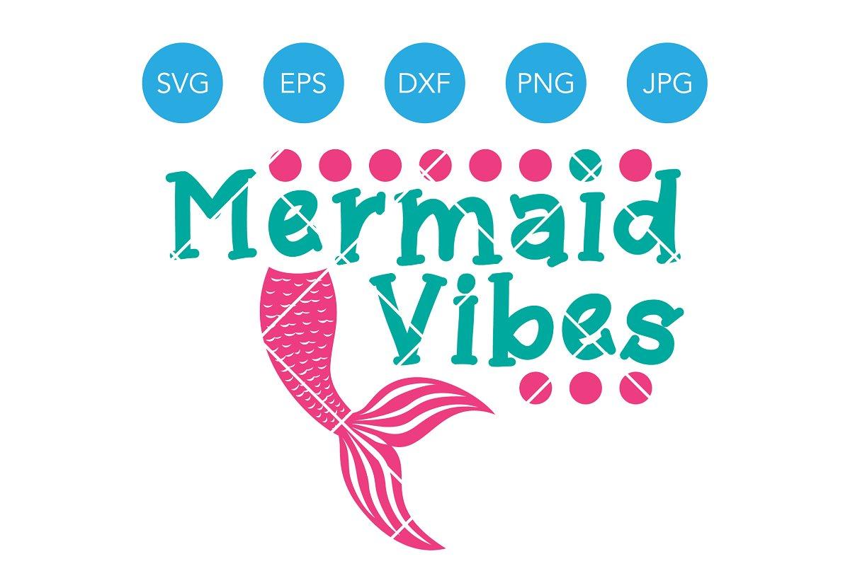 Mermaid Vibes SVG Cut File Cricut