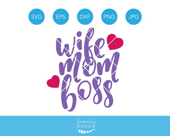 Wife Mom Boss SVG Cutting File DXF