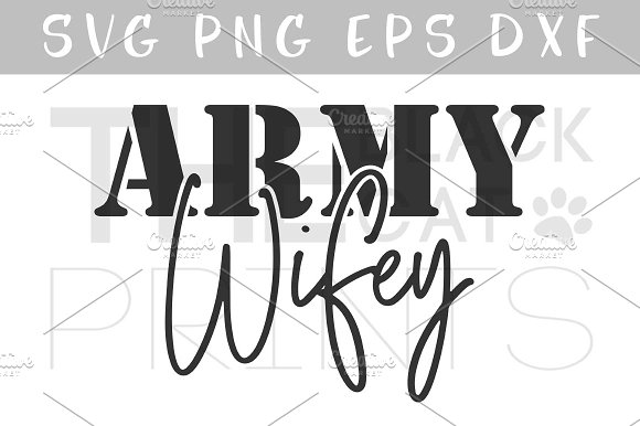 Army Wifey SVG DXF PNG EPS