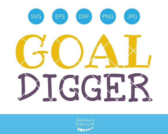 Goal Digger SVG Cutting File Cricut