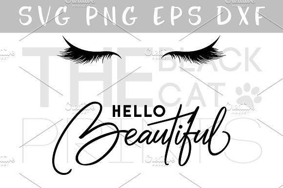 Hello beautiful Lashes SVG DXF EPS