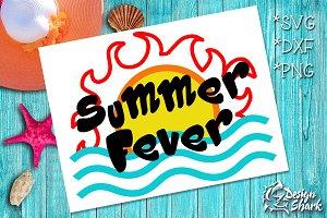 Summer Fever SVG/DXF/PNG