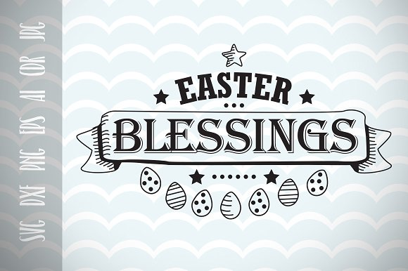 Easter SVG Easter Blessings Cut File