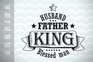 Husband, Father's Day SVG Cut File