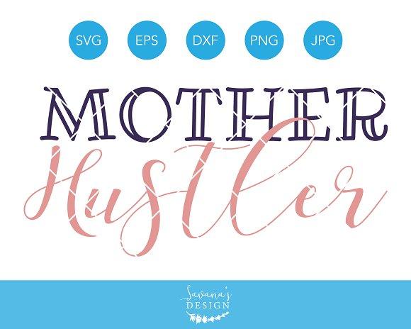 Mother Hustler SVG Cutting File