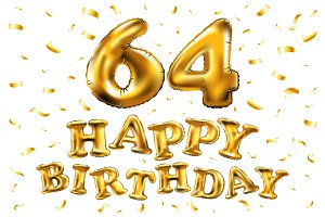 happy birthday 64 balloons gold
