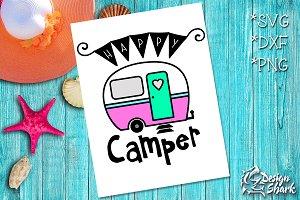 Happy Camper SVG/DXF/PNG