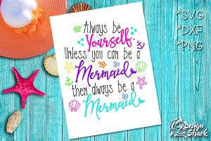 Always Be a Mermaid SVG/DXF/PNG