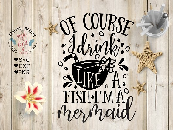 Of Course I Drink Like A Fish