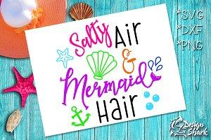 Salta Air and Mermaid Hair