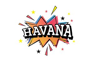 Havana Comic Text in Pop Art Style.