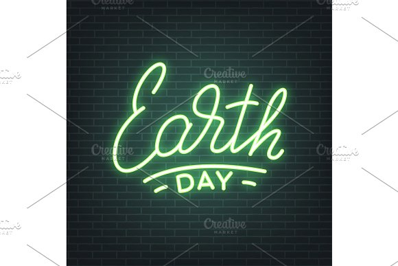 Earth Day Earth Day Neon Lettering Glowing Sign Light Banner Design