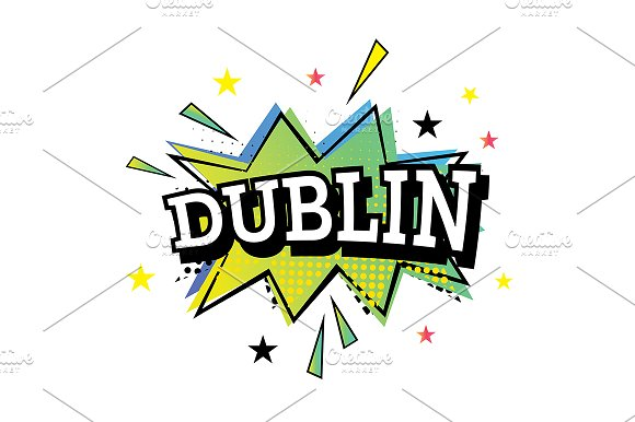 Dublin Comic Text In Pop Art Style