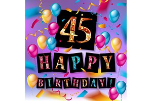 Happy Birthday forty five 45 year