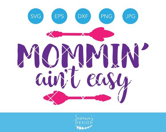 Mommin Aint Easy SVG Mom SVG Mother