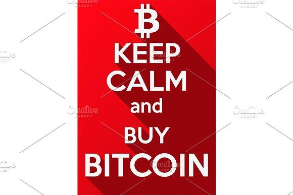 Keep Calm And Buy Bitcoin