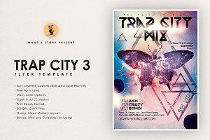 Trap City 3