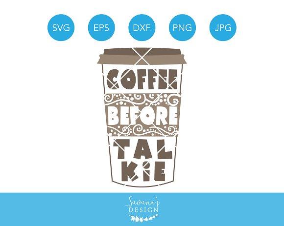 Coffee Before Talkie SVG Cut File