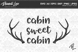 Cabin Sweet Cabin SVG Cut Files