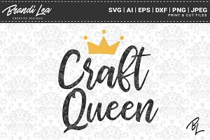 Craft Queen SVG Cut Files